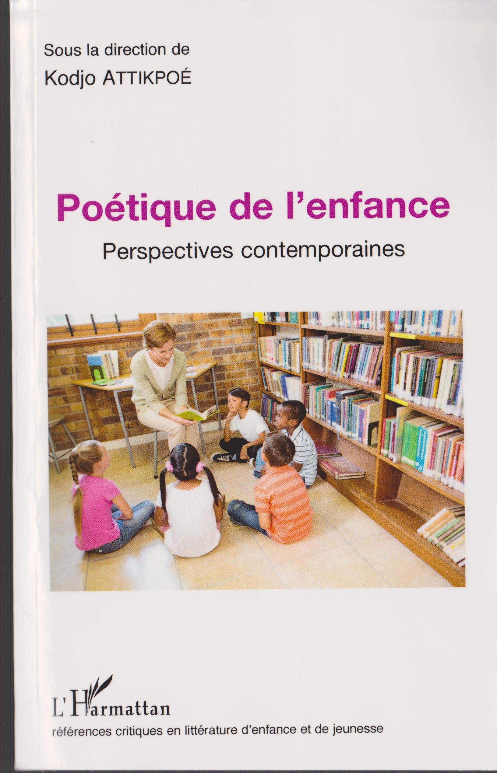 Kodjo Attikpoé (dir.), Poétique de l'enfance. Perspectives contemporaines