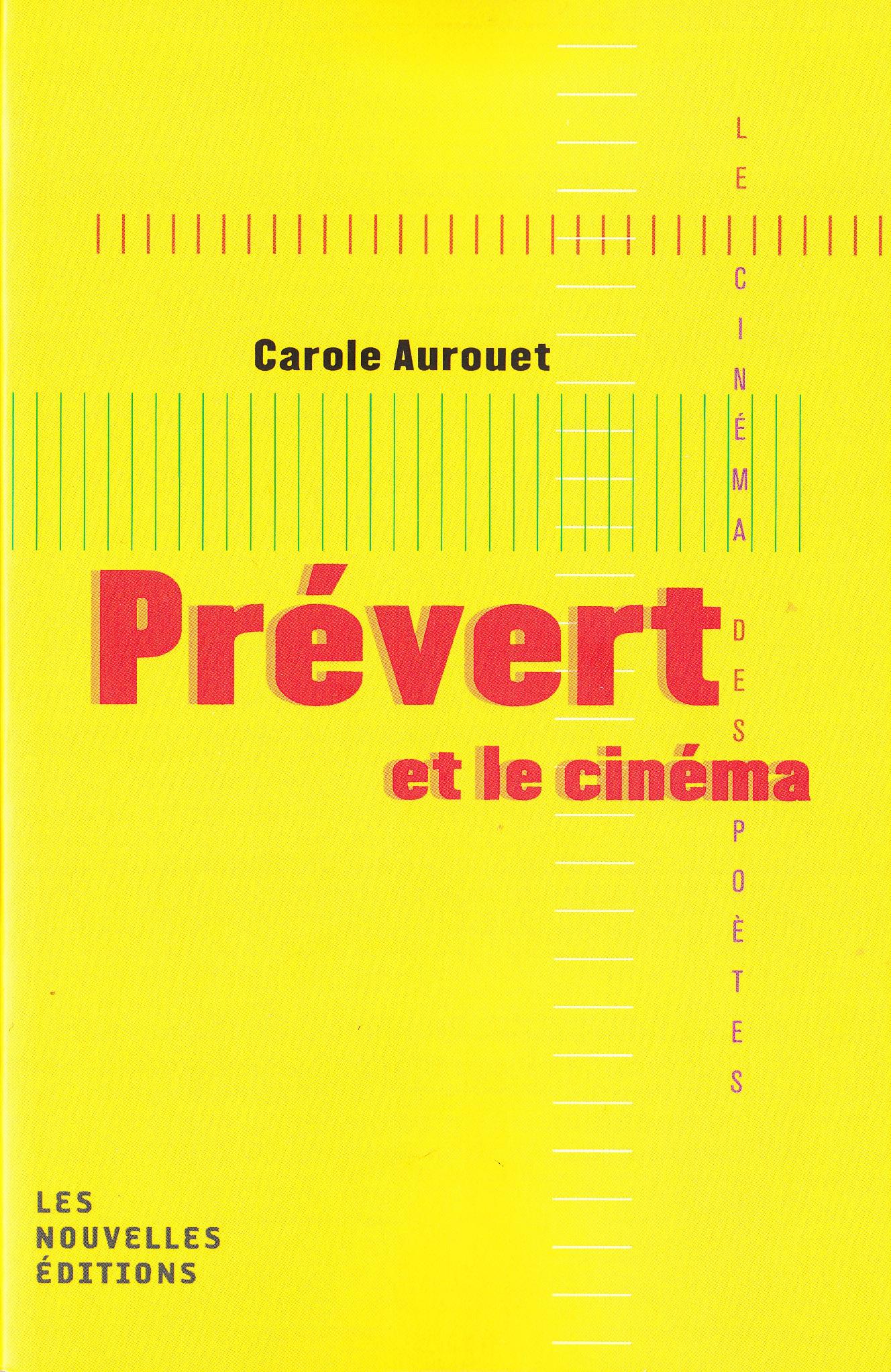 Carole Aurouet, Prévert et le cinéma