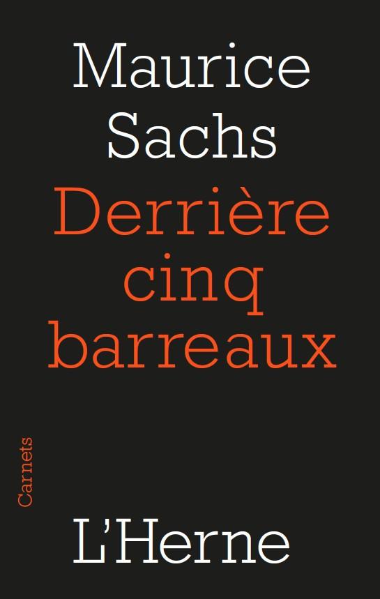M. Sachs, Derrière cinq barreaux