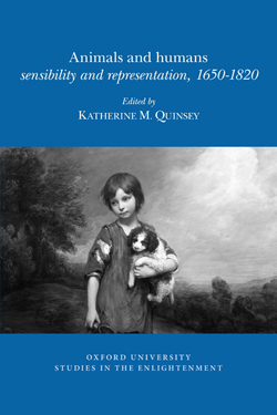 Katherine M. Quinsey (éd.), Animals and humans: sensibility and representation,1650-1820