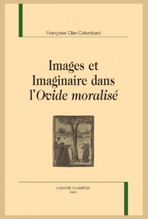 Fr. Clier-Colombani, Images et imaginaire dans l'Ovide moralisé