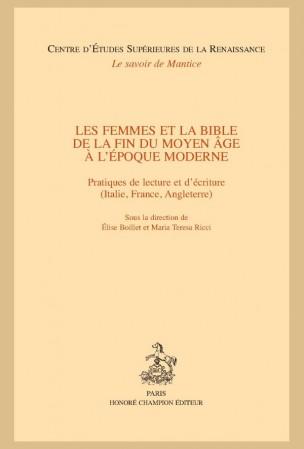 É. Boillet, M. T. Ricci (éd.), Les Femmes et la Bible de la fin du Moyen Âge à l'époque moderne