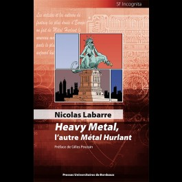 N. Labarre, Heavy Metal, l'autre Métal Hurlant