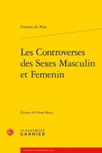 G. Pont, Les Controverses des Sexes Masculin et Femenin (éd. Céline Marcy)