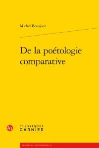 M. Beaujour, De la poétologie comparative
