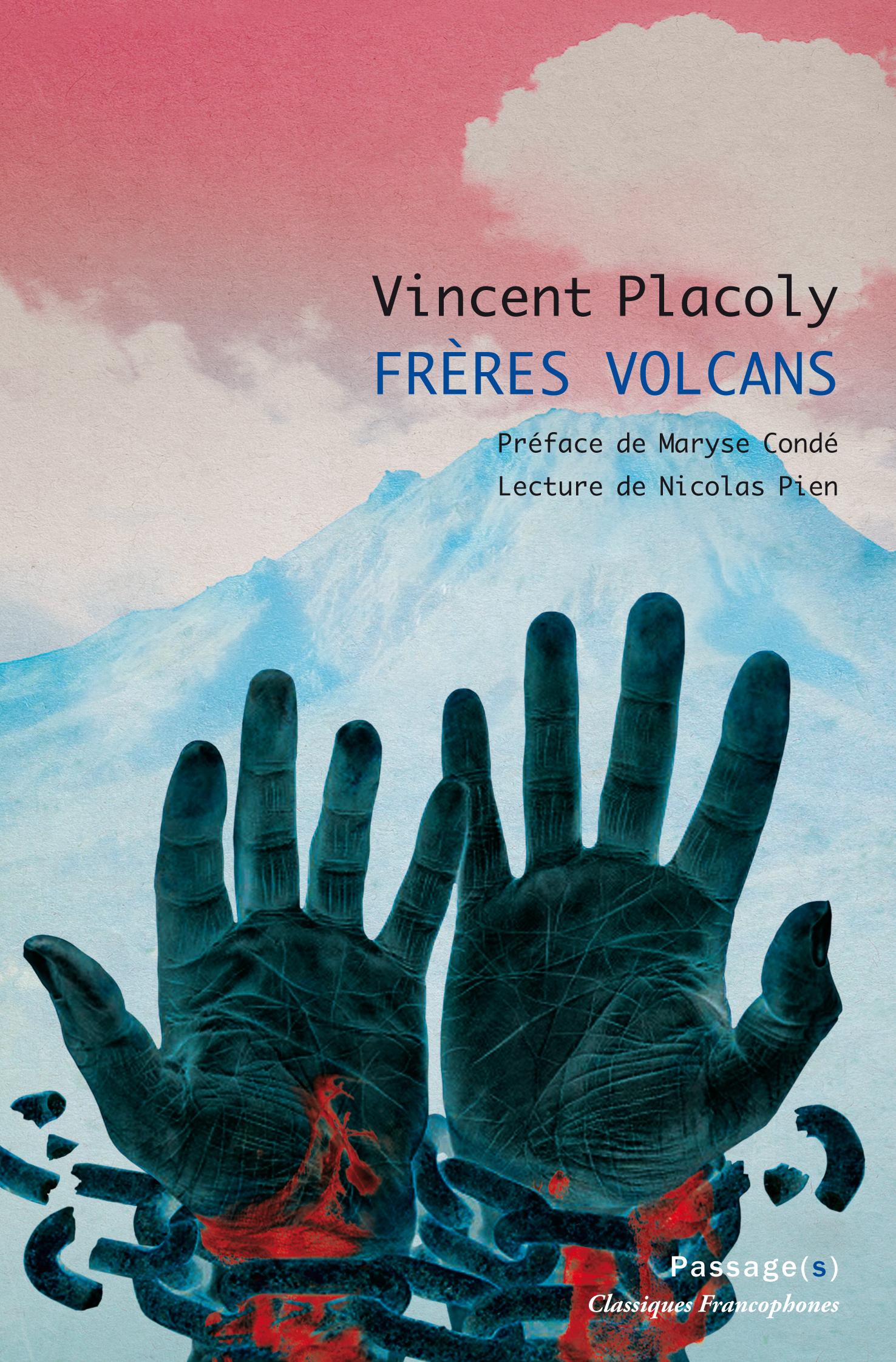 Vincent Placoly, Frères Volcans (1938 ; préf. M. Condé)