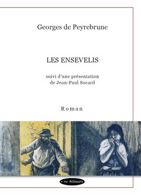 Georges de Peyrebrune, Les Ensevelis (1888)