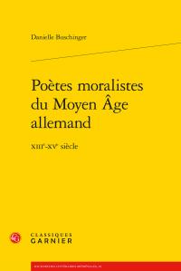 Danielle Buschinger, Poètes moralistes du Moyen Âge allemand - XIIIe-XVe s