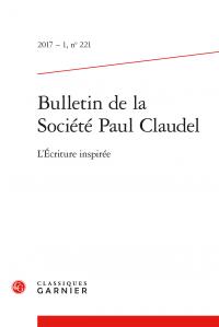 Bulletin de la Société Paul Claudel n° 221 :