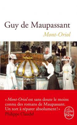 Guy de Maupassant, Mont-Oriol