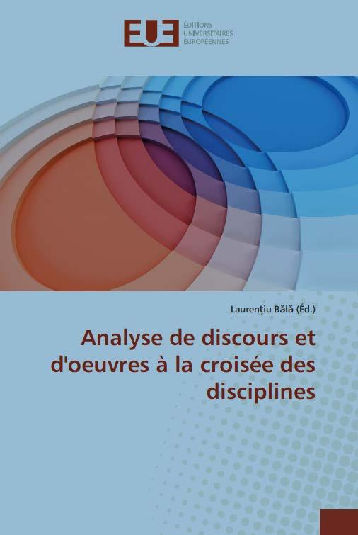 L. Bălă (dir.), Analyse de discours et d'œuvres à la croisée des disciplines