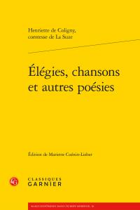 Henriette de Coligny, Élégies, chansons et autres poésies (éd. M. Cuénin-Lieber)