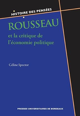 C. Spector, Rousseau et la critique de l'économie politique