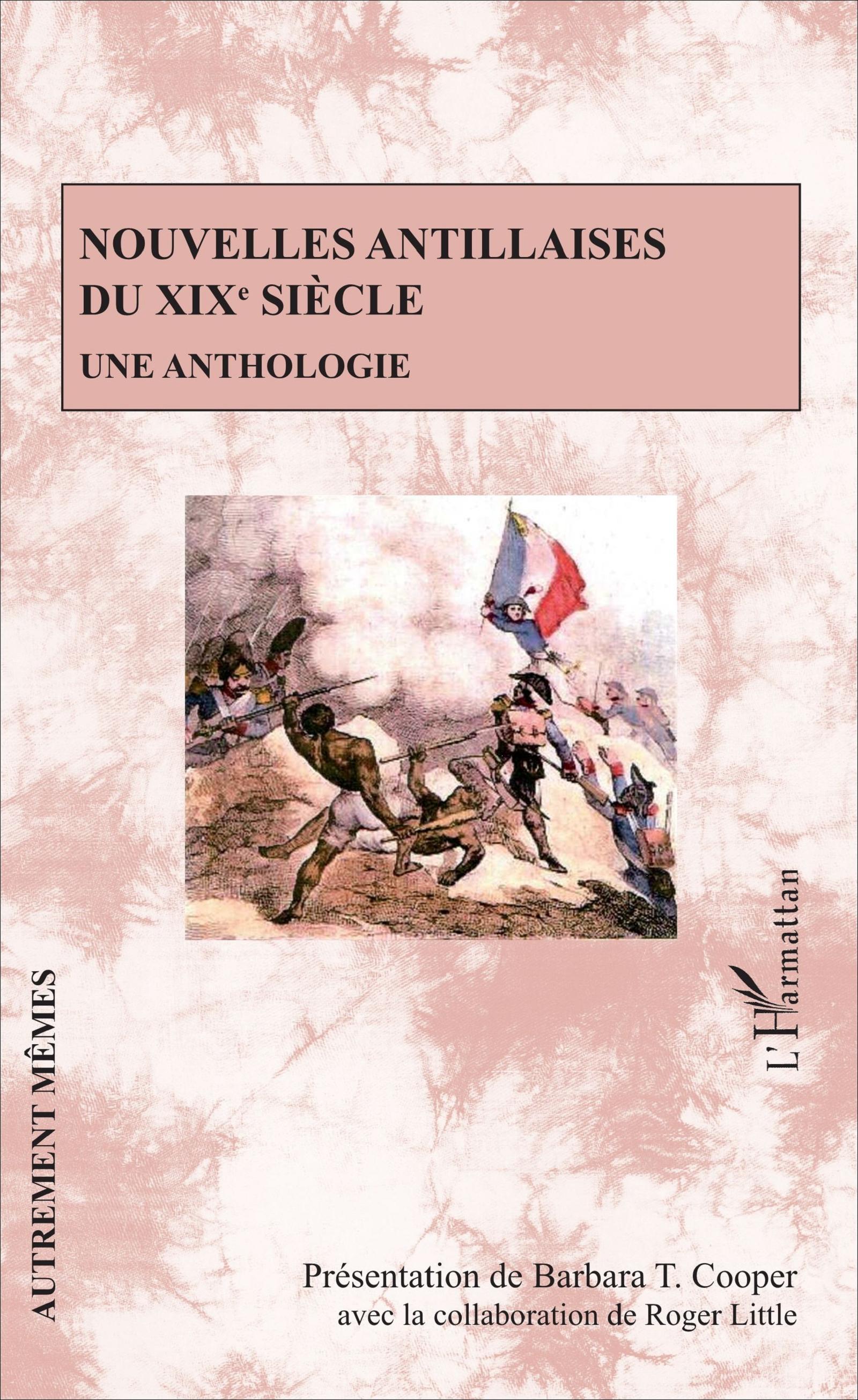 Nouvelles antillaises du XIXe s. (B. T. Cooper et R. Little éd.)