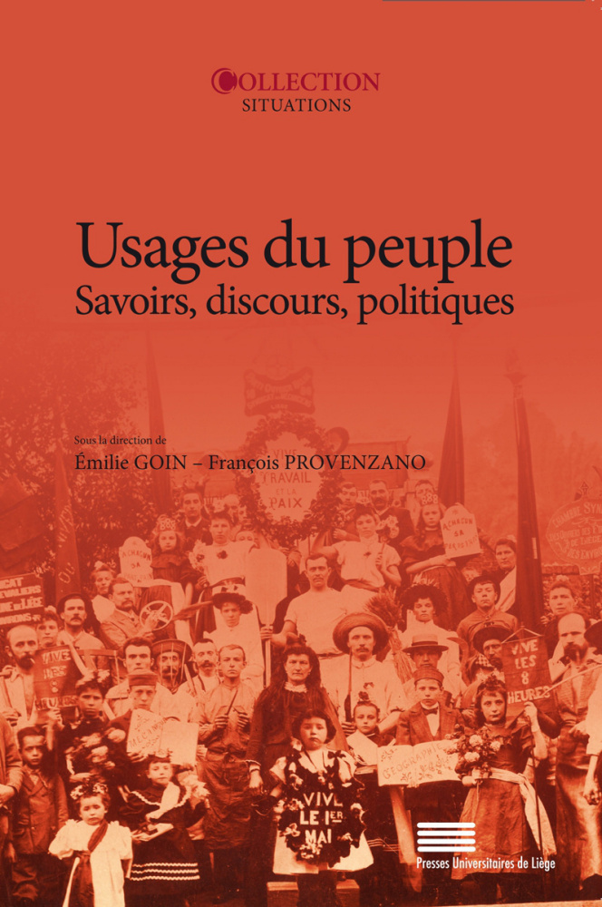 É. Goin, Fr. Provenzano (dir.), Usages du peuple. Savoirs, discours, politiques