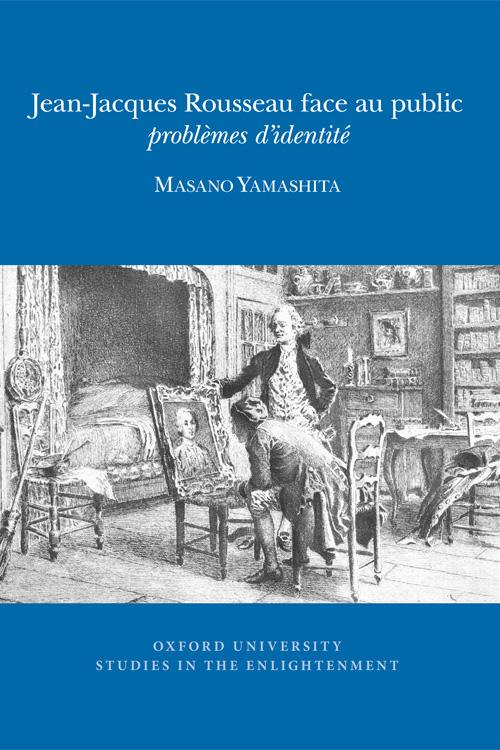 M. Yamashita, Jean-Jacques Rousseau face au public : problèmes d'identité