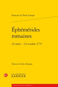 François de Paule Latapie, G. Montègre (éd.), Éphémérides romaines - 24 mars – 24 octobre 1775