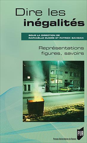 R. Guidée et P. Savidan (dir.), Dire les inégalités. Représentations, figures, savoirs.