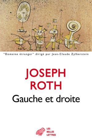 J. Roth, Gauche et droite