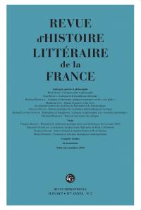 Revue d'histoire littéraire de la France,avril-juin2017, 117eannée, n° 2