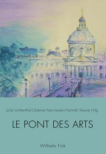 J. Lichtenthal, S. Narr-Leute, H. Steurer (dir.), Le Pont des Arts. Festschrift für Patricia Oster zum 60. Geburtstag [Mélanges en l'honneur de Patricia Oster]