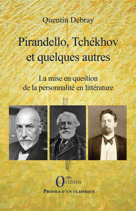 Q. Debray, Pirandello, Tchékhov et quelques autres - La Mise en question de la personnalité en littérature