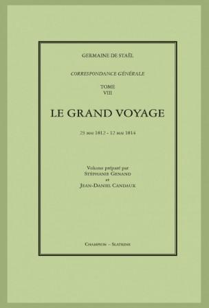 G. de Staël, Correspondance générale, t. 8 & 9 :