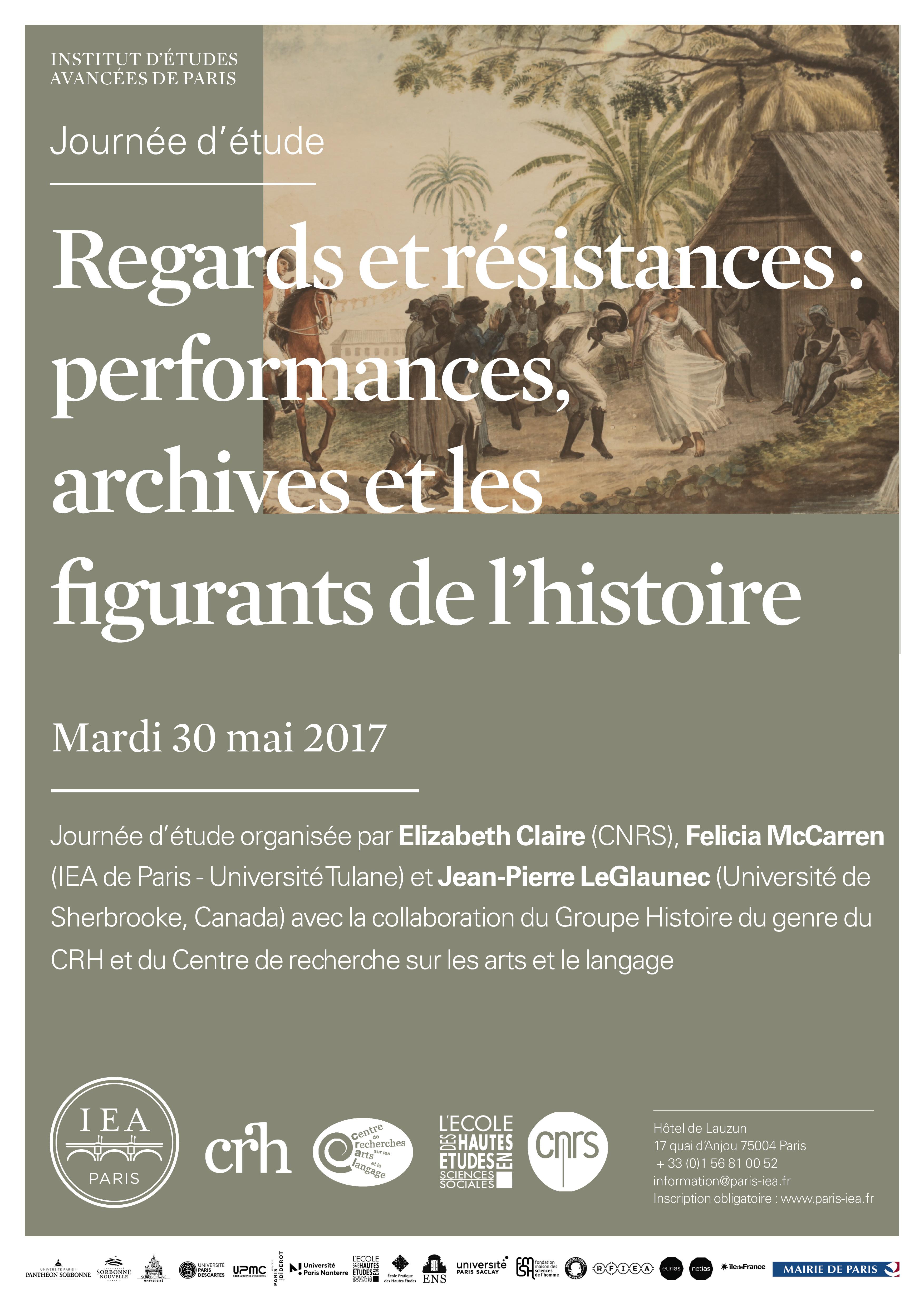 Regards et résistances : performances, archives et les figurants de l'histoire (Paris)