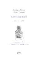 G. Perros, H. Thomas, Correspondance (1960-1977)