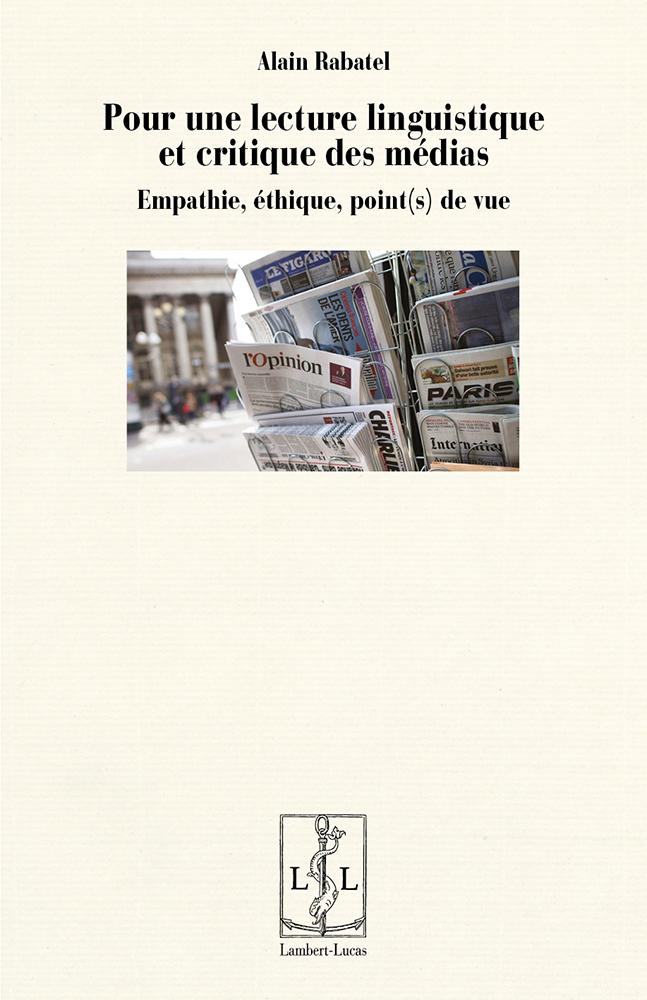 A. Rabatel, Pour une lecture linguistique et critique des médias