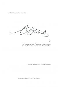 A. Cousseau (dir.), Marguerite Duras, paysages