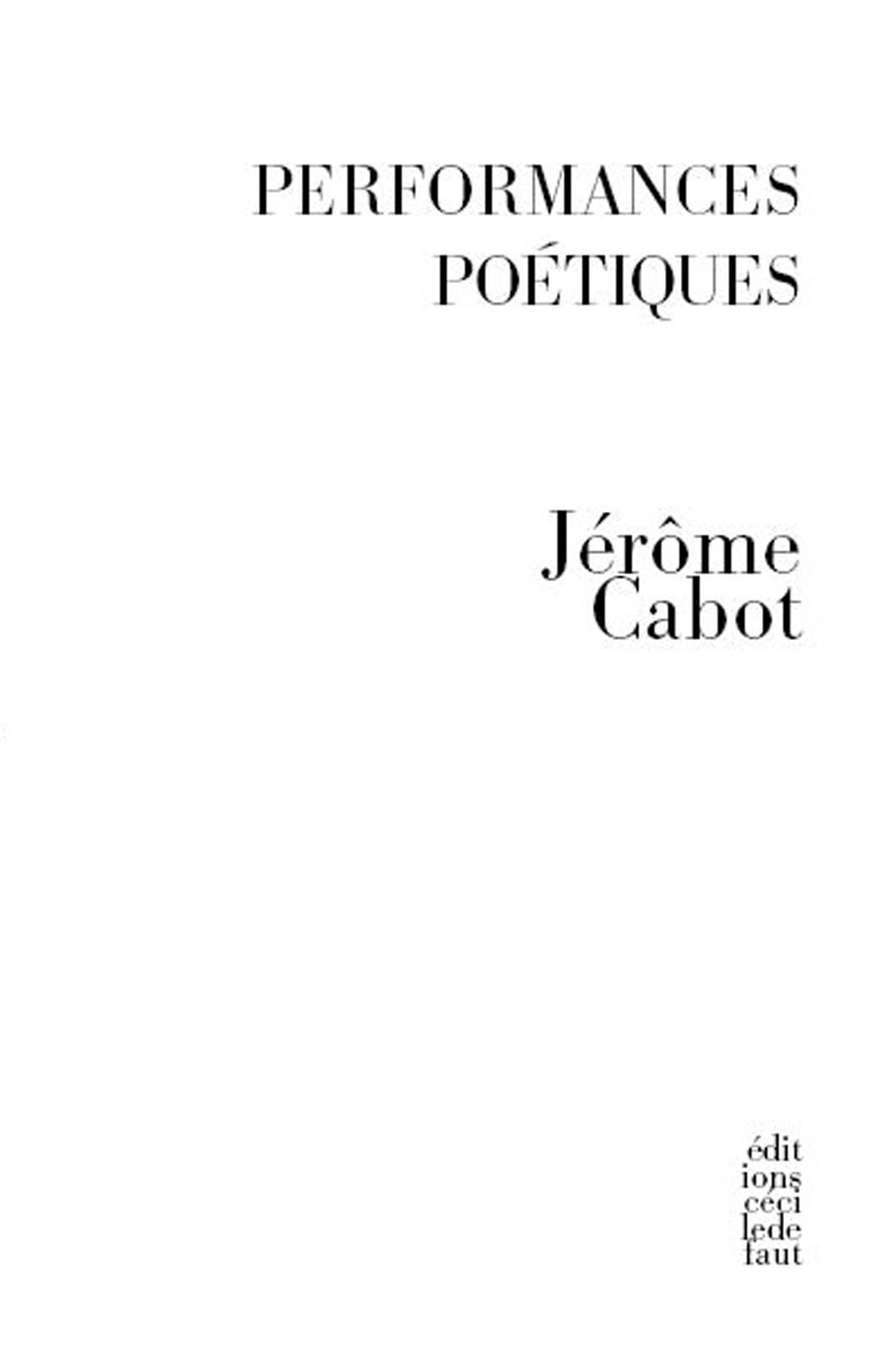 J. Cabot (dir.) : Performances poétiques