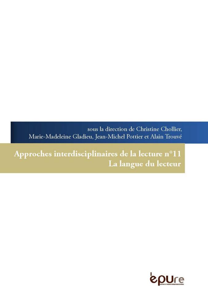 Approches Interdisciplinaires de la Lecture, n° 11 :
