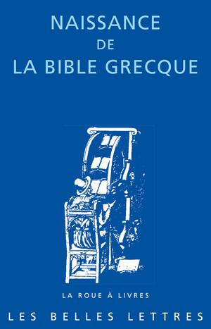 L. Vianès, Naissance de la Bible grecque