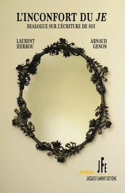 L. Herrou, A. Genon, L'inconfort du Je. Dialogue sur l'écriture de soi
