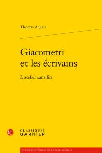T. Augais, Giacometti et les écrivains - L'atelier sans fin