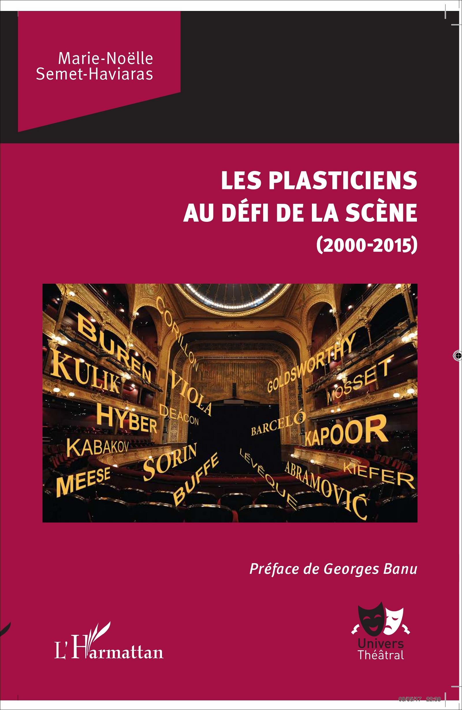 M.-N. Semet-Haviaras, Les Plasticiens au défi de la scène (2000-2015)