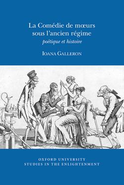 I. Galleron, La Comédie de mœurs sous l'ancien régime: poétique et histoire