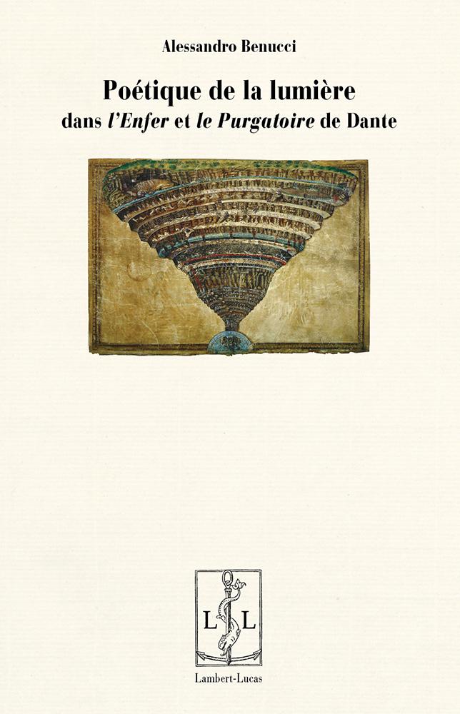 A. Benucci, Poétique de la lumière dans l'Enfer et le Purgatoire de Dante