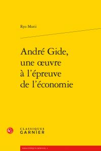 R. Morii, André Gide, une œuvre à l'épreuve de l'économie