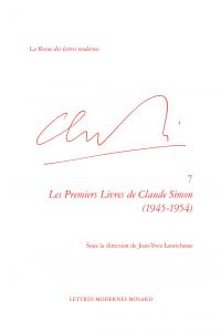 J.-Y. Laurichesse (dir.), Les Premiers Livres de Claude Simon (1945-1954)