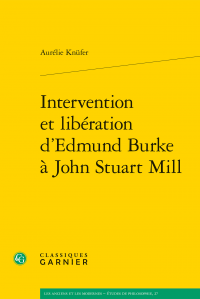 A. Knüfer, Intervention et libération d'Edmund Burke à John Stuart Mill