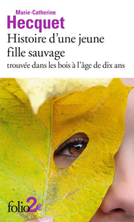 M.-C. Hercquet, Histoire d'une jeune fille sauvage trouvée dans les bois à l'âge de dix ans