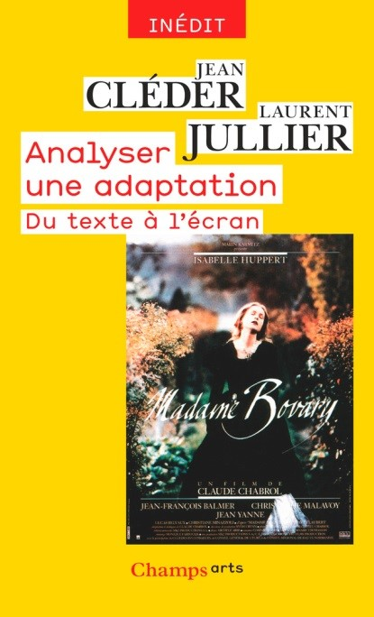 Jean Cléder, Laurent Jullier, Analyser une adaptation. Du texte à l'écran