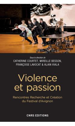 C. Courtet, M. Besson, F. Lavocat, A. Viala (dir.), Violence et passion