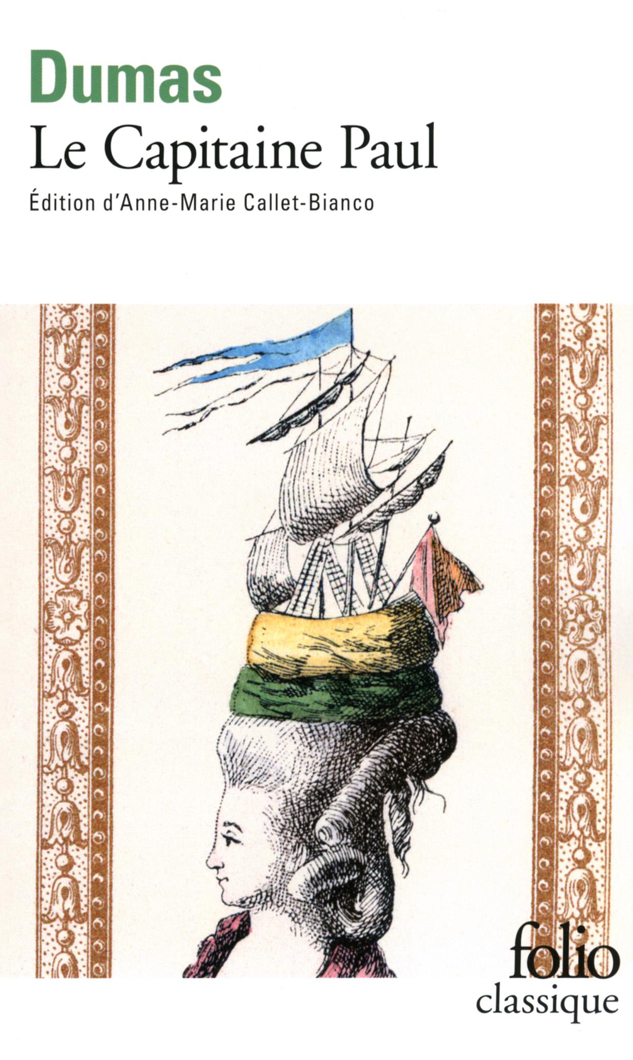 A. Dumas, Le Capitaine Paul (éd. A.-M. Callet-Bianco, Folio)