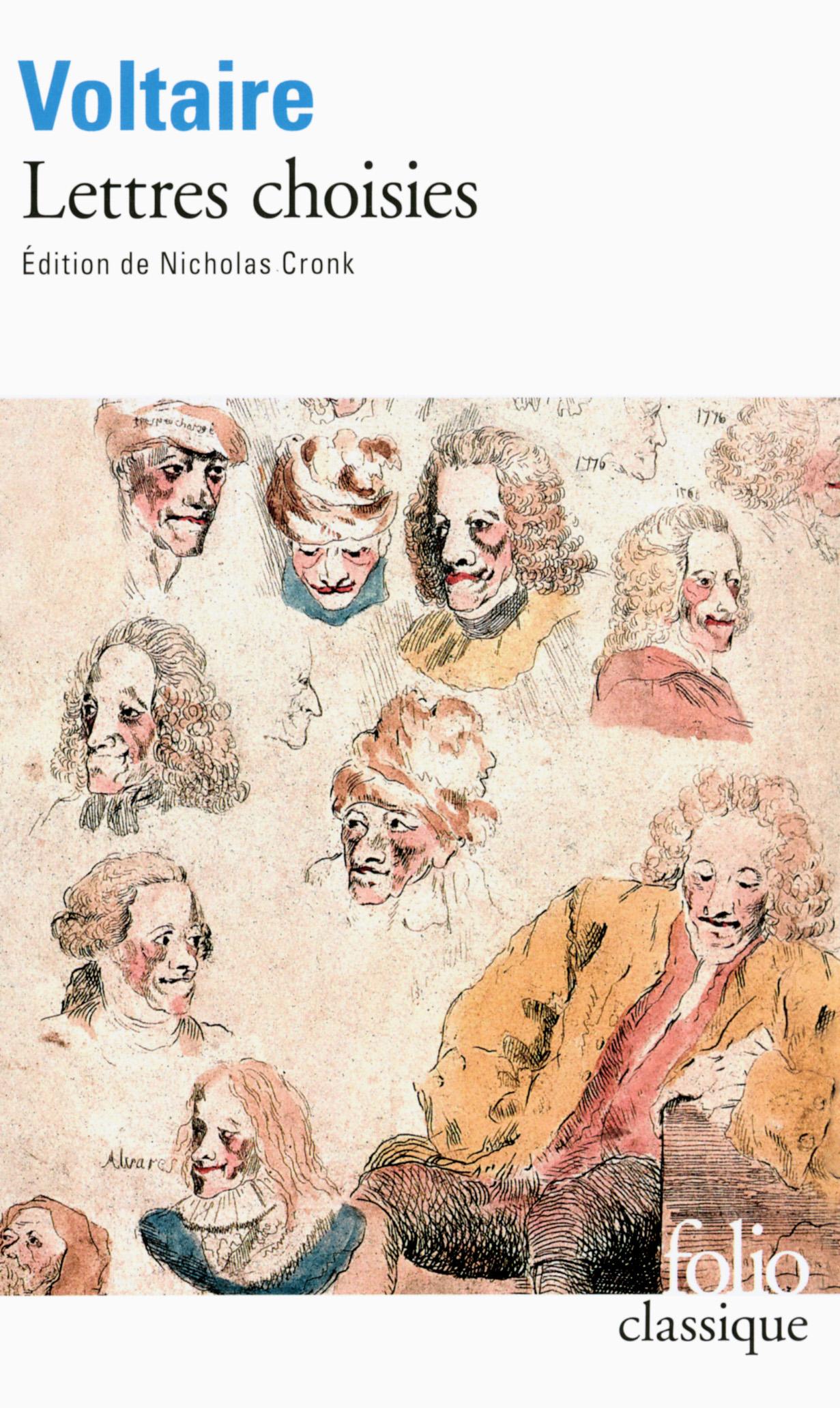 Voltaire, Lettres choisies (éd. N. Cronk, Folio)