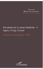 E. Morim de Carvalho, Paradoxes de la scène de théâtre - I. Appia, Craig, Artaud