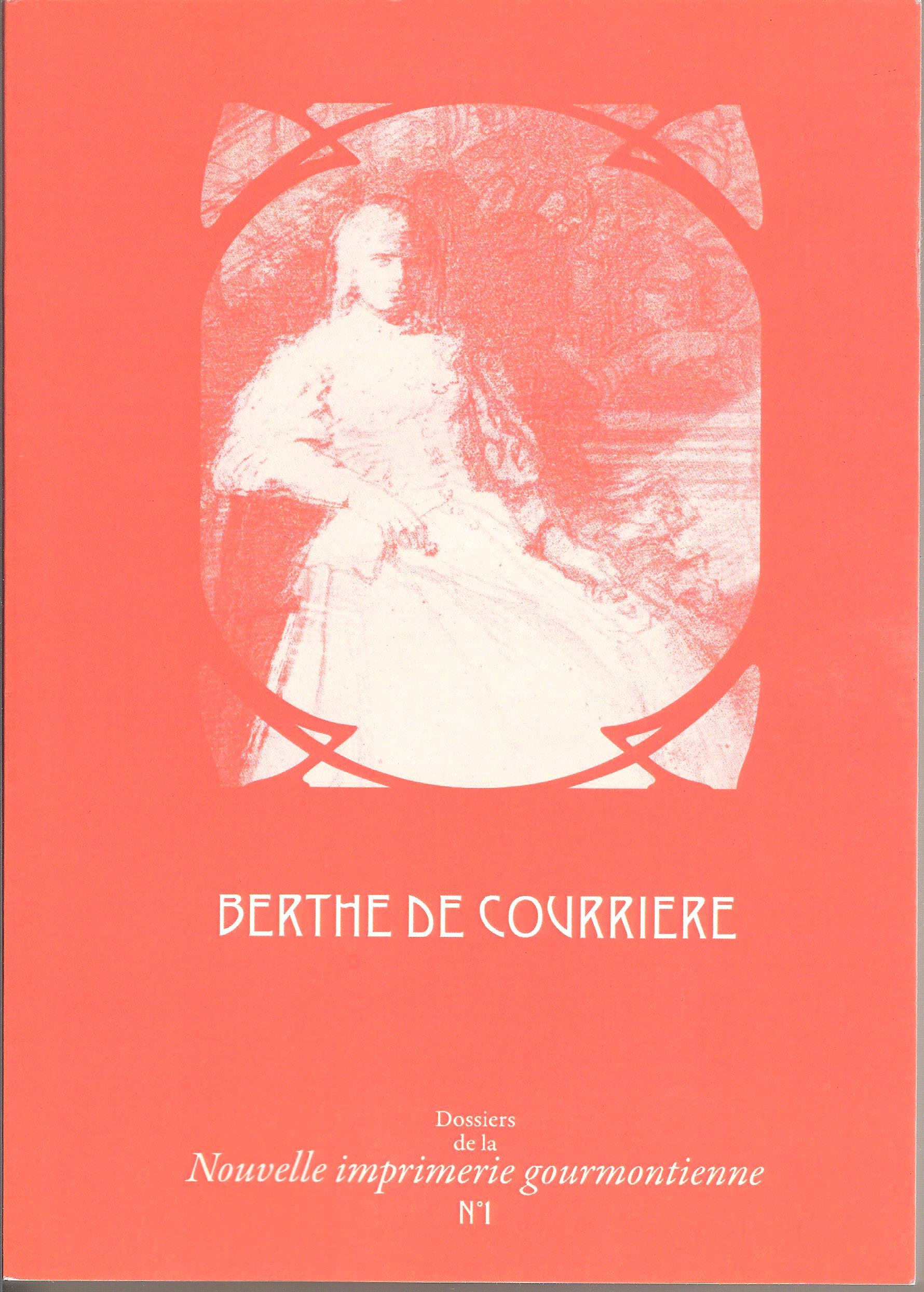 Berthe de Courrière. Dossier n° 1 de la Nouvelle imprimerie gourmontienne