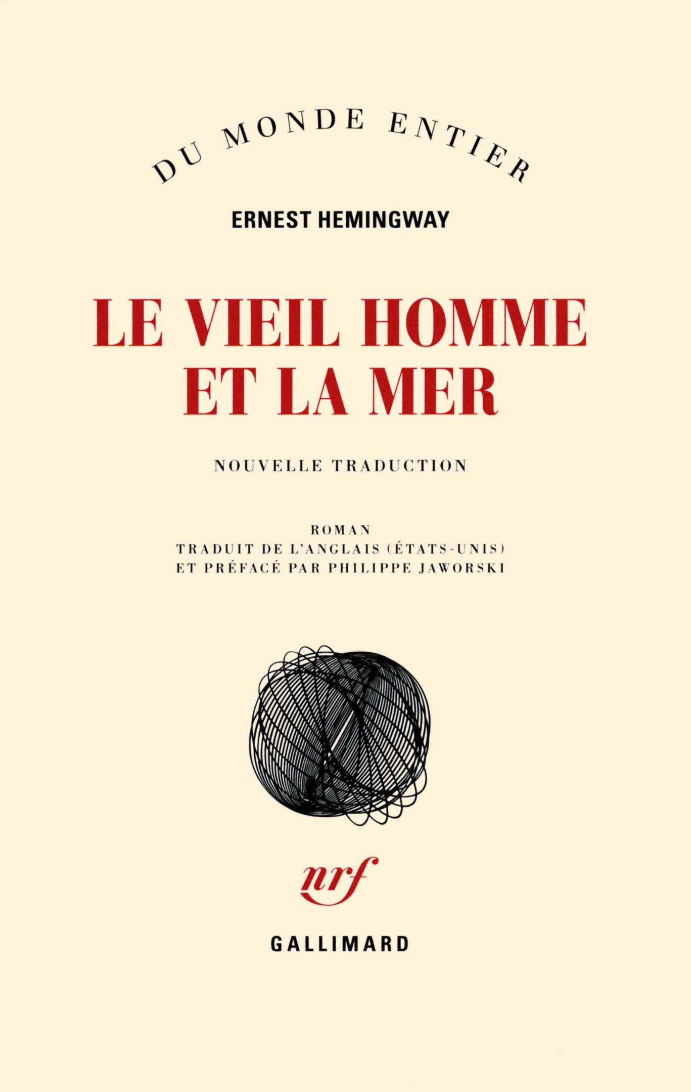 Hemingway, Le Vieil homme et la mer (nouvelle trad. Ph. Jaworski)